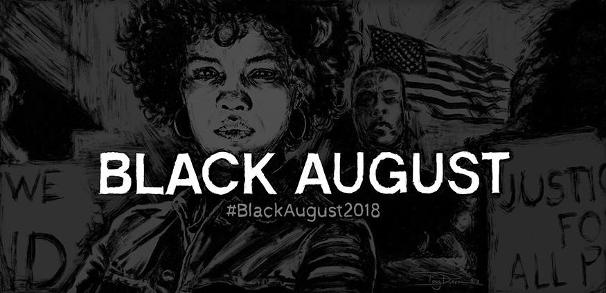 Black August 2018