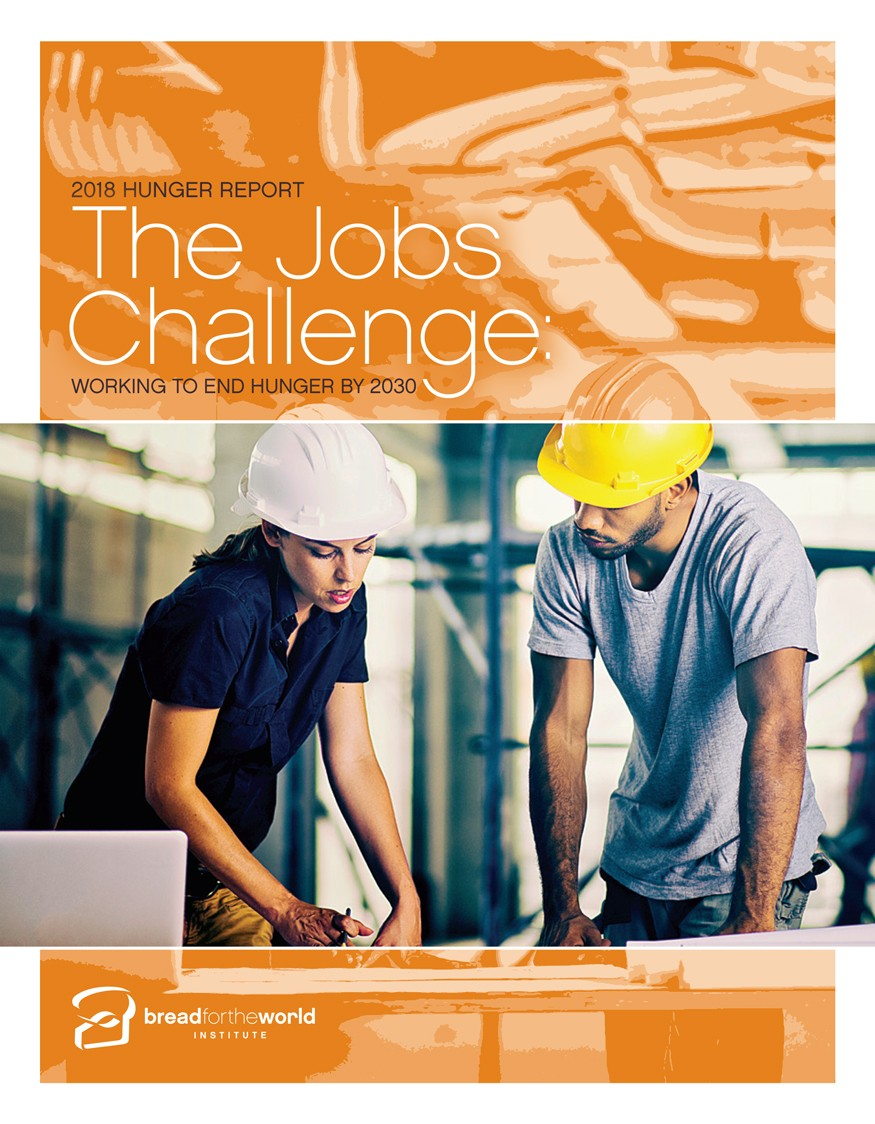 The 2018 Hunger Report Outlines Recommendations to Improve Job Opportunities and Wages.